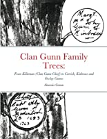 Clan Gunn Family Trees