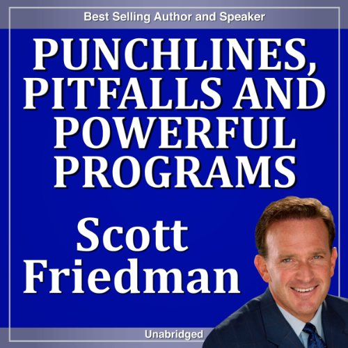 Punchlines, Pitfalls and Powerful Programs audiobook cover art