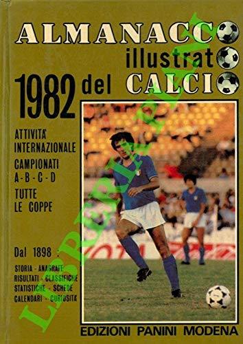 Almanacco illustrato del calcio 1982. (41° volume).