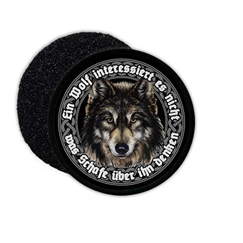 Copytec Patch Wolf Fenrir EIN Wolf interessiert es Nicht was Schafe #36167