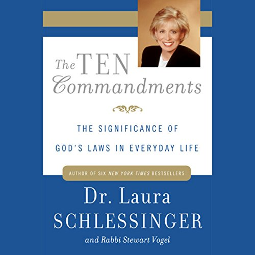The Ten Commandments Audiobook By Laura Schlessinger Ph.D., Rabbi Stewart Vogel cover art