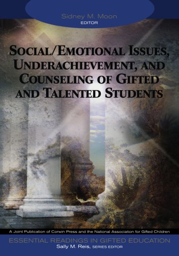 Social/Emotional Issues, Underachievement, and Counseling of Gifted and Talented Students (Essential Readings in Gifted Education, 8)