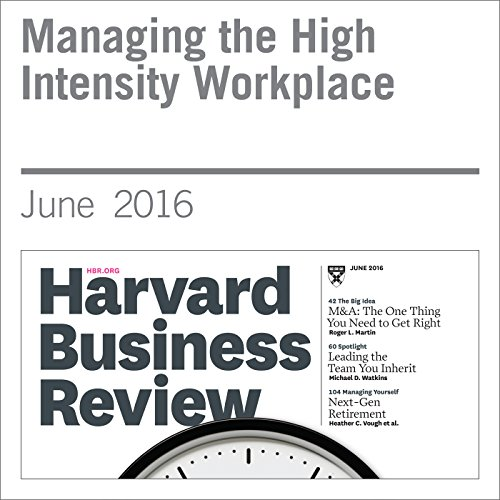 Managing the High Intensity Workplace copertina