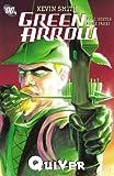 Green Arrow: Quiver (Green Arrow Quiver Book 1) (English Edition)