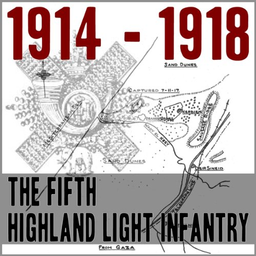 The Fifth Battalion Highland Light Infantry 1914 - 1918 audiobook cover art