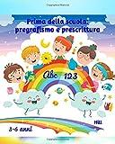 PRIMA DELLA SCUOLA: pregrafismo e prescrittura: Libro di pregrafismo e prescrittura - Libro interattivo per bambini dai 4 ai 6 anni - Disegni, prescrittura e giochi