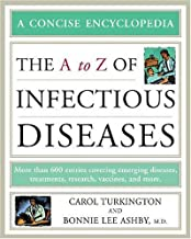 The A to Z of Infectious Diseases (Concise Encyclopedia) by Carol A Turkington (2007-07-01)