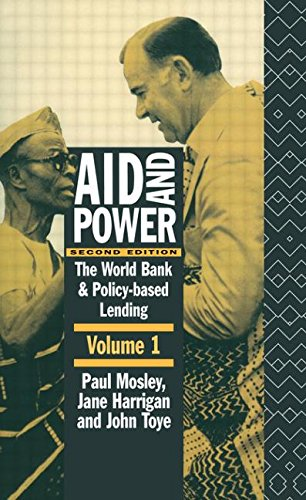Aid and Power - Vol 1: The World Bank and Policy Based Lending: 001