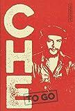 CHE to go: Rebellische Worte von Ernesto Che Guevara - Simone Uthleb