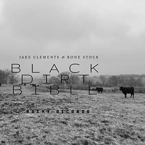 Jake Clements & Bone Stock