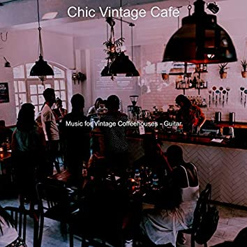Music for Vintage Coffeehouses - Guitar