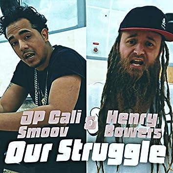 Our Struggle