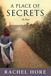 Spring Book 5: A Place of Secrets, by Rachel Hore