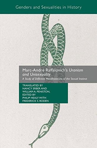 Marc-André Raffalovich's Uranism and Unisexuality: A Study of Different Manifestations of the Sexual Instinct (Genders and Sexualities in History)