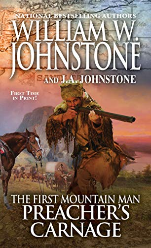 Preacher's Carnage (Preacher/The First Mountain Man Book 27)