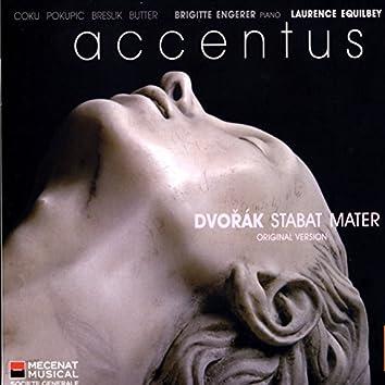 Dvorák: Stabat Mater (Original Version for Soloists, Choir & Piano)