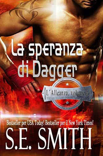 La speranza di Dagger: L'Alleanza, volume 3
