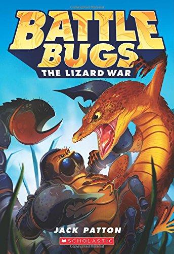 The Lizard War (Battle Bugs #1), Volume 1