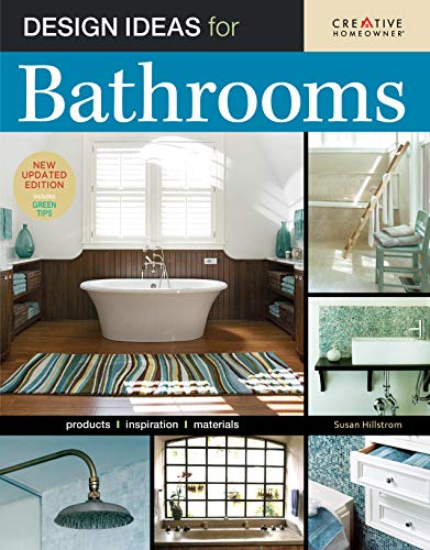 Design Ideas for Bathrooms, 2nd Edition (Creative Homeowner) (Home Decorating)