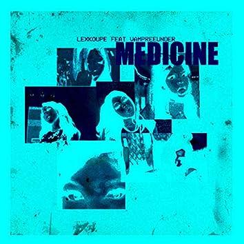 Medicine!