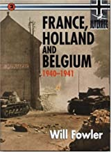 France, Holland, and Belgium (Blitzkrieg Campaigns Series #2)