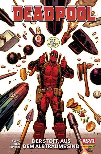 Deadpool Paperback 3 - Der Stoff, aus dem Albträume sind: Bd. 3: Der Stoff, aus dem Albträume sind