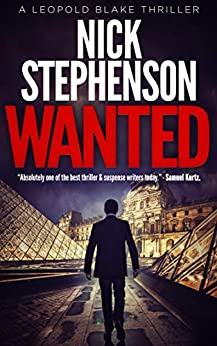 Wanted (A Private Investigator Series of Crime and Suspense Thrillers, Book 1) by [Nick Stephenson]