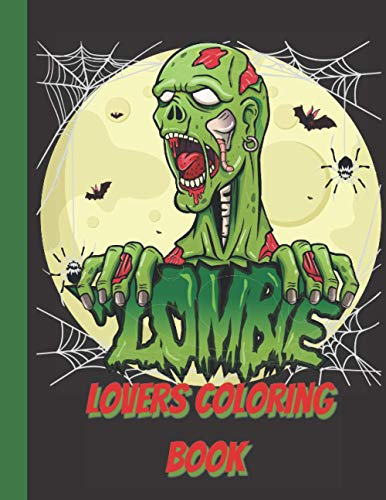 Compare Textbook Prices for Zombie lovers coloring book: Great Zombie Coloring Book for everyone, for adults, teens, teens, older kids, boys, girls  ISBN 9798596027235 by Ma, Oussa