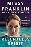 Relentless Spirit: The Unconventional Raising of a Champion (English Edition)
