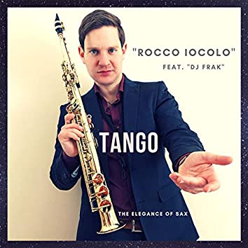 Tango (feat. Dj Frak) [The Elegance of Sax]