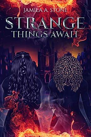 Strange Things Await