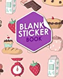 Blank Sticker Book: Blank Sticker Book For Adults, Sticker Books For Girls 4-8 Collecting, Sticker Album For Boys, Sticker Collecting Books For Girls, Cute Baking Cover: Volume 82