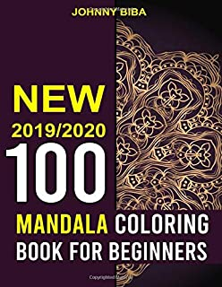 Mandala Coloring Book for Beginners: New Coloring Pages  For Adult Relaxation , For Kids  And Seniors