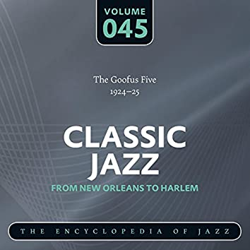 Classic Jazz- The Encyclopedia of Jazz - From New Orleans to Harlem, Vol. 45
