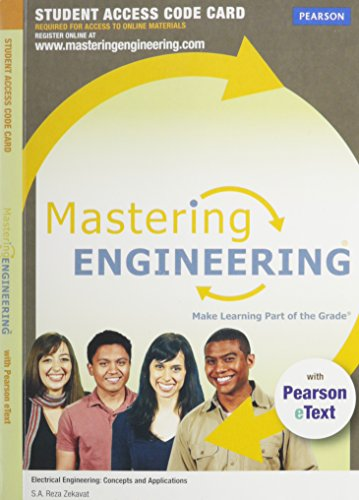 Mastering Engineering with Pearson eText -- Access Card -- for Electrical Engineering: Concepts and Applications