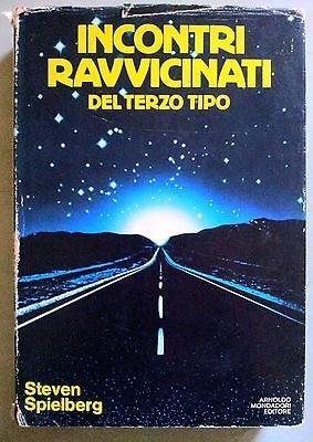 Steven Spielberg: Incontri Ravvicinati del Terzo Tipo Ia ed. Mondadori 78 A23
