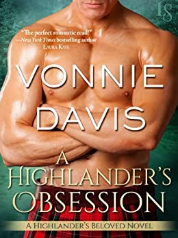 A Highlander's Obsession: A Highlander's Beloved Novel by [Vonnie Davis]