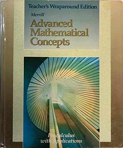 Advanced Mathematical Concepts Precalculus with Applications Teachers Wraparound Ed.