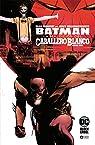 Batman: La Maldición Del Caballero Blanco núm. 01 par Murphy