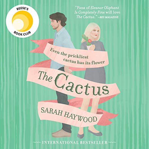 The Cactus                   By:                                                                                                                                 Sarah Haywood                               Narrated by:                                                                                                                                 Katherine Manners                      Length: 10 hrs and 30 mins     442 ratings     Overall 4.4