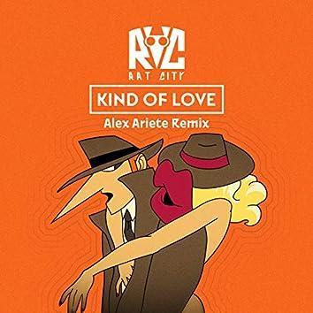 Kind Of Love (Alex Ariete Remix)