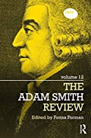 The Adam Smith Review: Volume 12