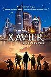 Xavier (Precuela bilogía Mientras Mirábamos al Cielo y Mientras Soñábamos Mirando al Cielo)