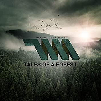 Tales of a Forest