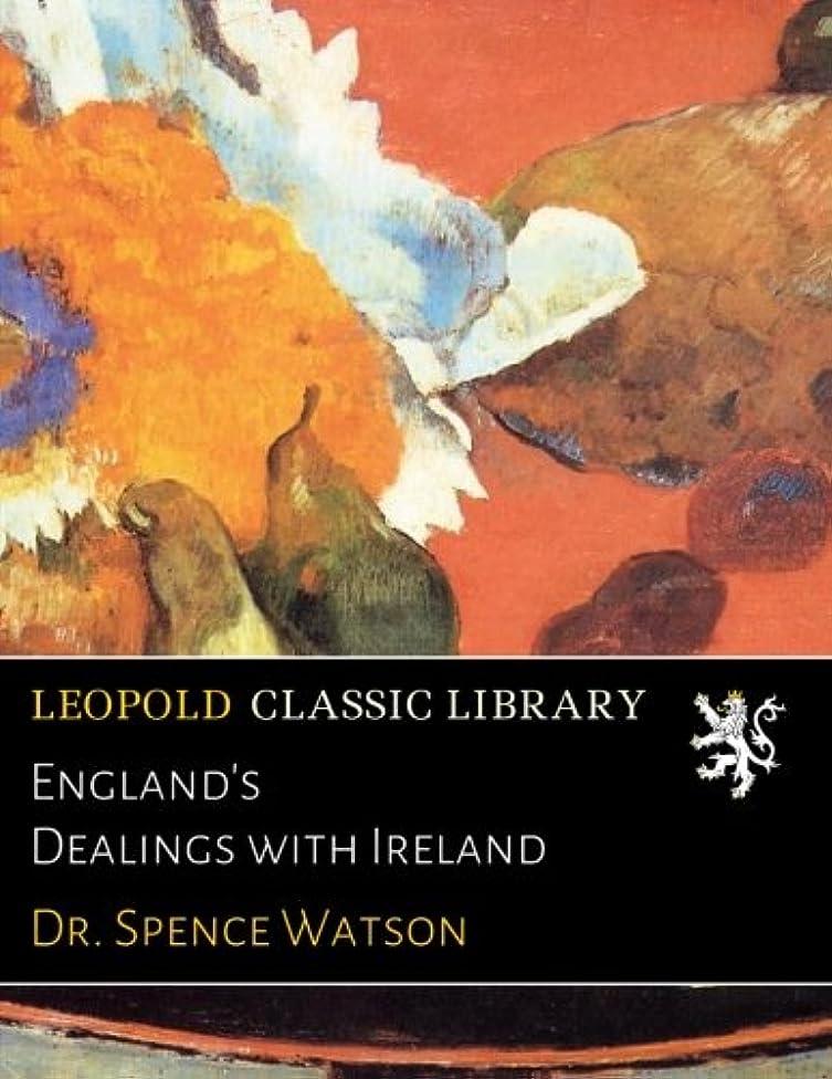 受信ノートニックネームEngland's Dealings with Ireland
