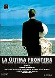 La última frontera [DVD]