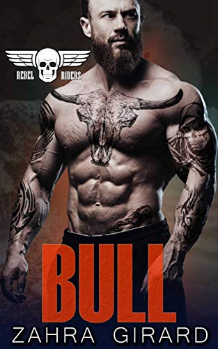 Bull (Rebel Riders MC Book 6) (English Edition)