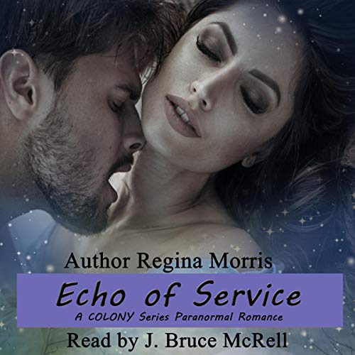Echo of Service: A COLONY Series Paranormal Romance cover art