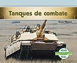 Tanques de Combate (Military Tracked Vehicles) (Spanish Version) (Vehículos Y Aeronaves Militares/ Military Aircraft & Vehicles) (Spanish Edition)