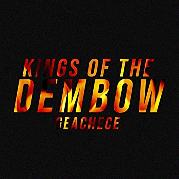 Kings Of The Dembow